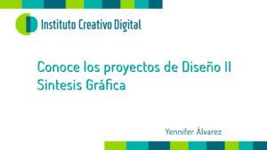 Proyectos de Diseño Gráfico / Yennifer Alvarez